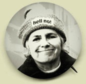 "A ""faux"" Grace Paley political button portrait with Hell No sign on her hat."
